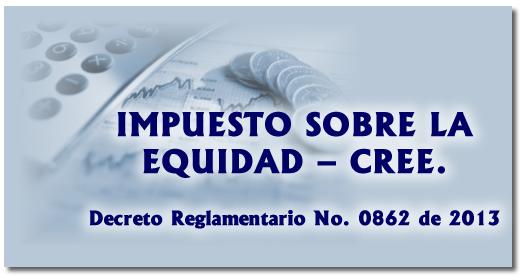 Impuesto Sobre la Renta Para la Equidad– CREE